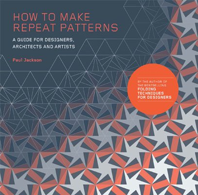 How to Make Repeat Patterns: A Guide for Designers, Architects and Artists - Product Thumbnail