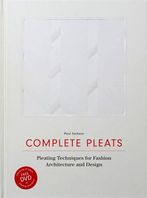 Complete Pleats: Pleating Techniques for Fashion, Architecture and Design - Product Thumbnail