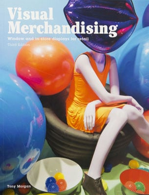 Visual Merchandising: Windows and In-store Displays for Retail, Third Edition - Product Thumbnail