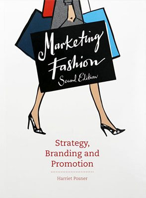 Marketing Fashion: Strategy, Branding and Promotion, Second Edition - Product Thumbnail