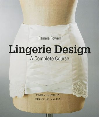 Lingerie Design: A Complete Course - Product Thumbnail