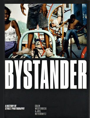Bystander: A History of Street Photography - Product Thumbnail