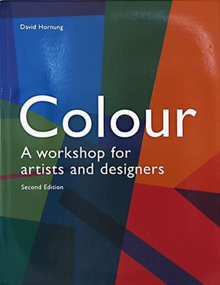 Colour: A workshop for artists and designers, Second Edition - Product Thumbnail