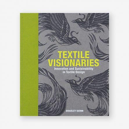 Textile Visionaries