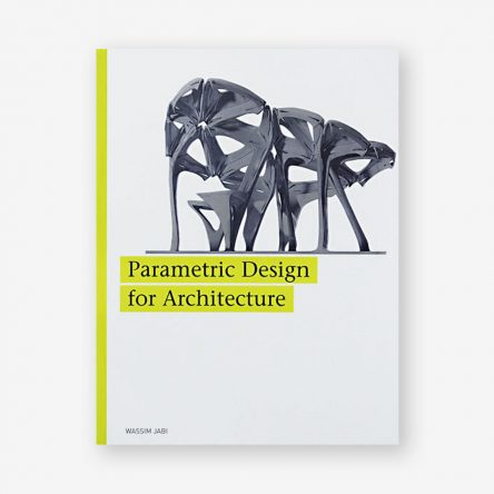Parametric Design for Architecture