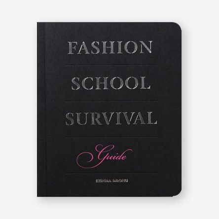 Fashion School Survival Guide
