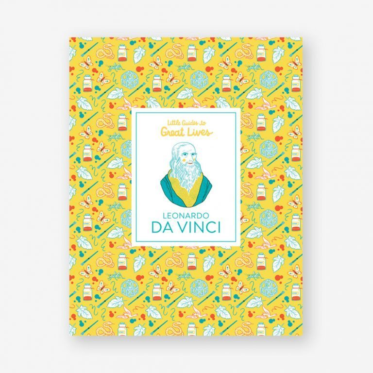 Little Guides to Great Lives: Leonardo Da Vinci
