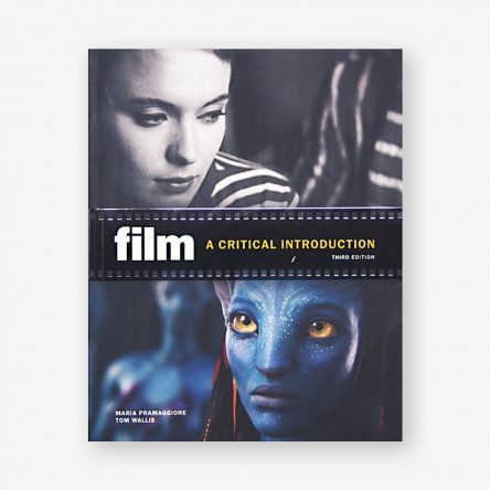 Film: A Critical Introduction, Third Edition