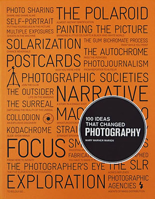 100 Ideas that Changed Photography - Product Thumbnail