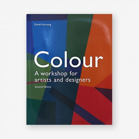 Color: A Workshop for Artists and Designers, Second Edition