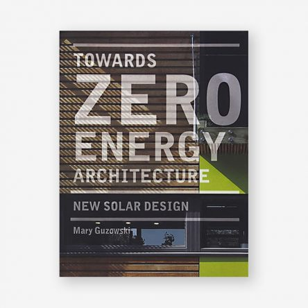 Towards Zero-energy Architecture (paperback)