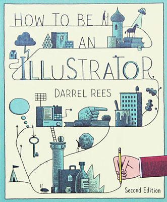 How to be an Illustrator, Second Edition - Product Thumbnail