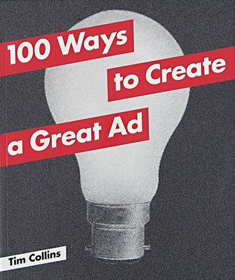 100 Ways to Create a Great Ad - Product Thumbnail