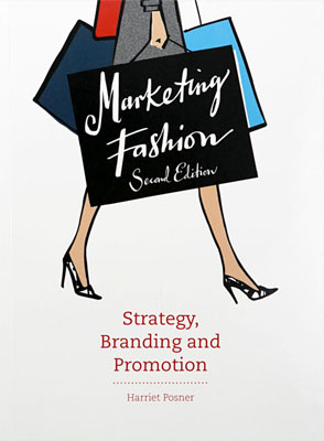 Marketing Fashion, Second Edition: Strategy, Branding, and Promotion - Product Thumbnail