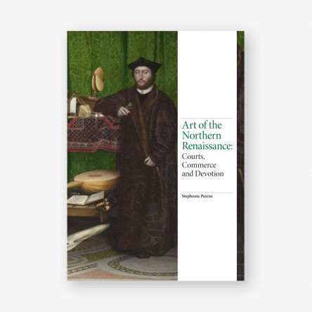 Art of the Northern Renaissance: Courts, Commerce, and Devotion