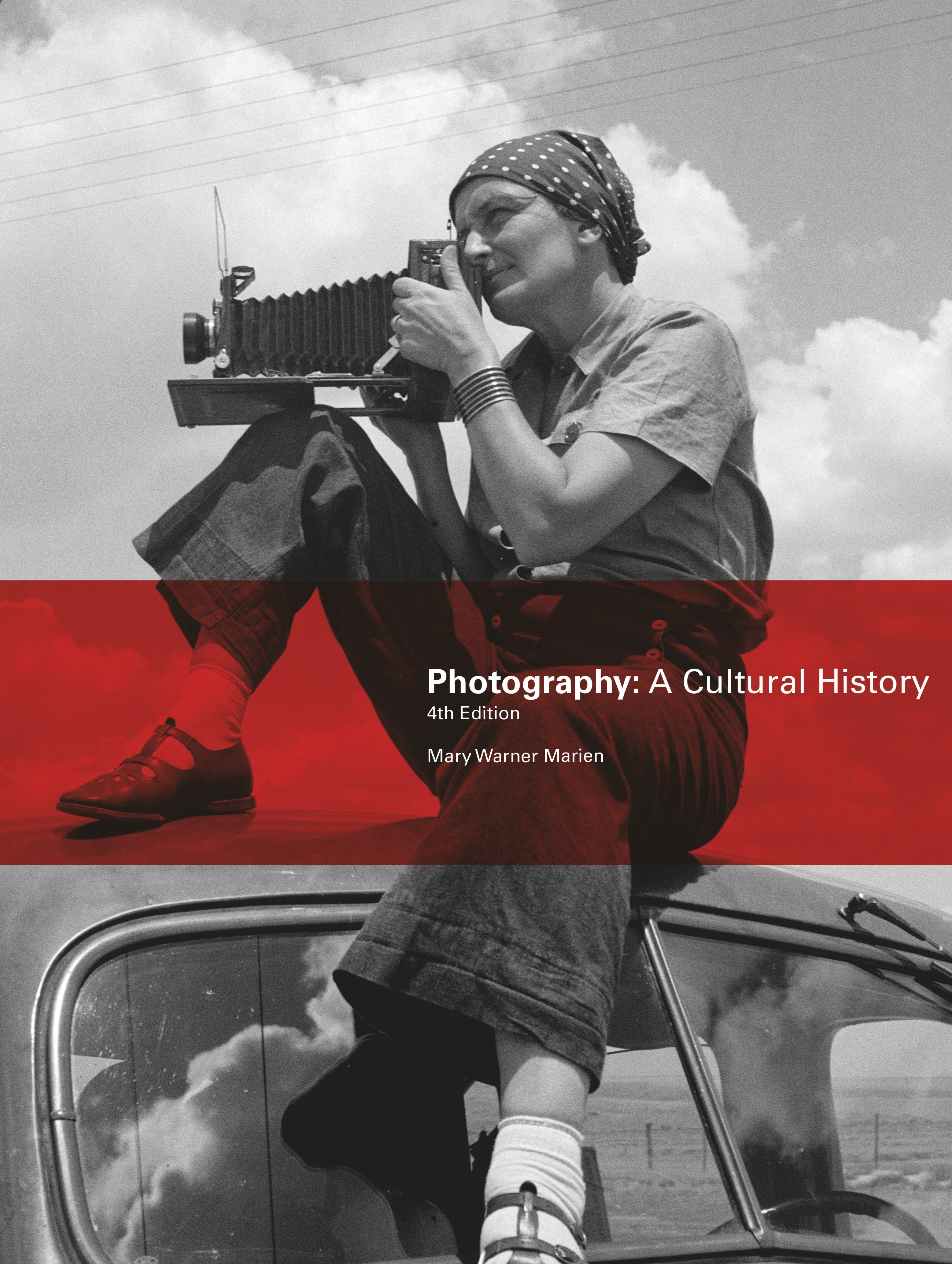 Photography: A Cultural History, Fourth Edition - Product Thumbnail