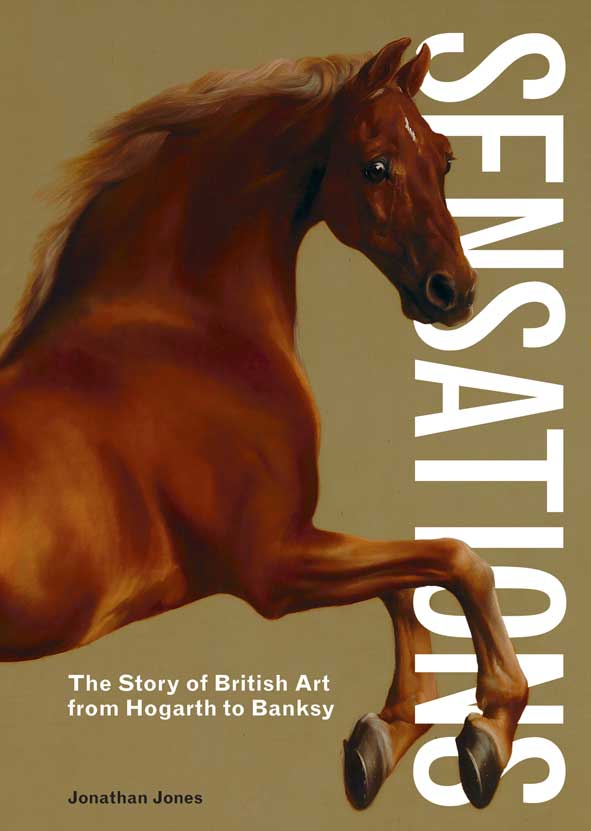 Sensations: The Story of British Art from Hogarth to Banksy - Product Thumbnail