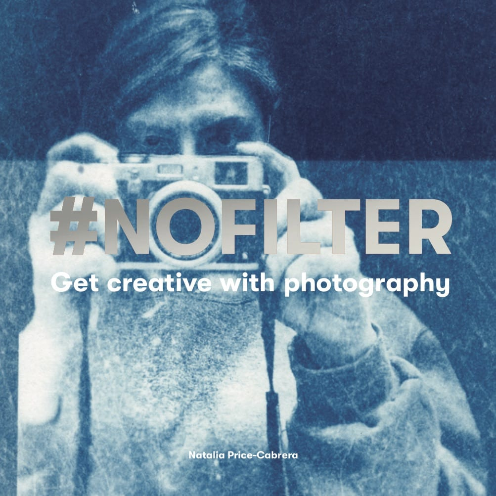 #NoFilter: Get Creative with Photography - Product Thumbnail