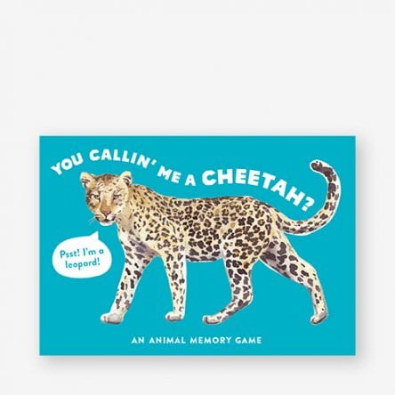 You Callin' Me a Cheetah? (Psst I'm a Leopard)