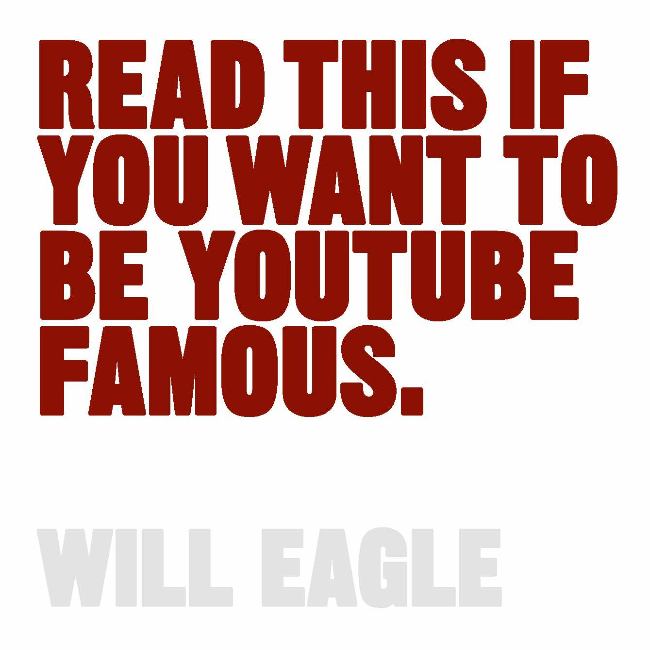 Read This If You Want to Be YouTube Famous - Product Thumbnail