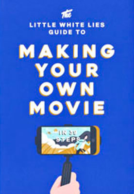 The Little White Lies Guide to Making Your Own Movie - Product Thumbnail