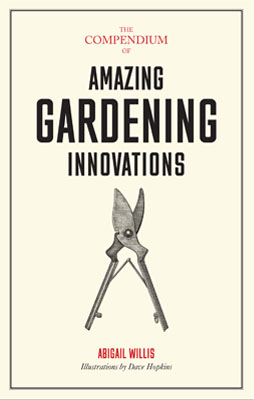 The Compendium of Amazing Gardening Innovations - Product Thumbnail