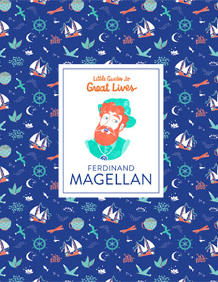 Little Guides to Great Lives: Ferdinand Magellan - Product Thumbnail