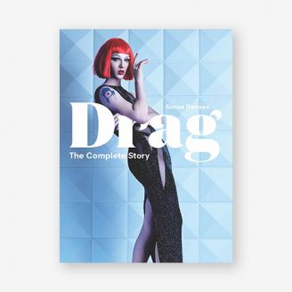 Drag: The Complete Story Laurence King Publishing