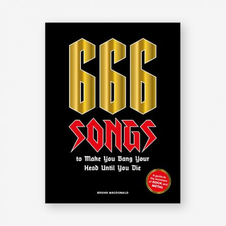 666 Songs to Make You Bang Your Head Until You Die