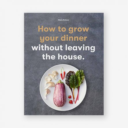How to Grow Your Own Dinner
