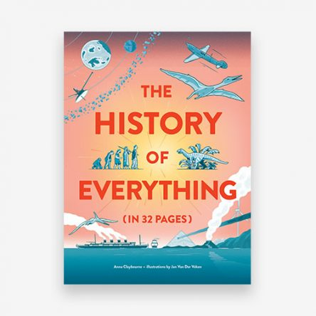 The History of Everything in 32 Pages
