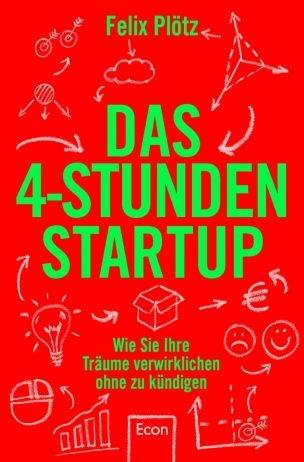 Cover_Das 4-Stunden-Startup_Felix Plötz