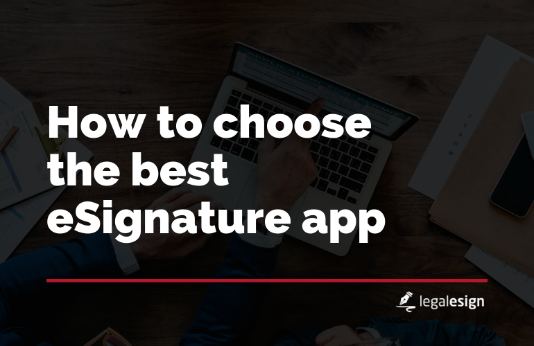 Image for How To Choose The Best Esignature App
