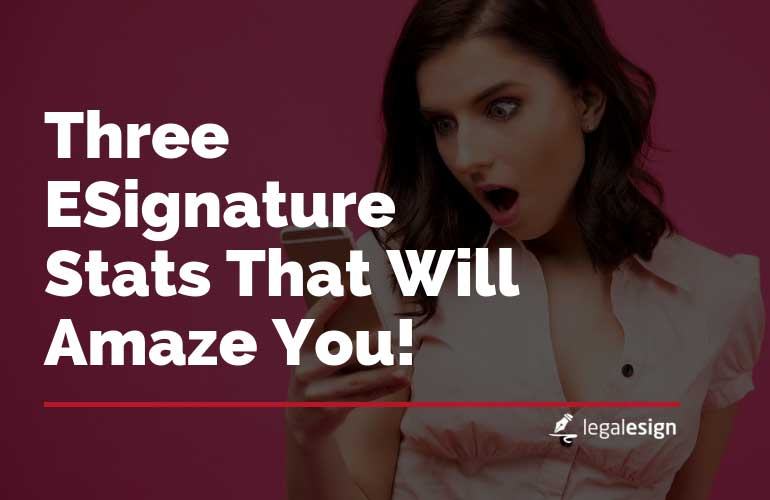 Image for Three eSignature Stats That Will Amaze You