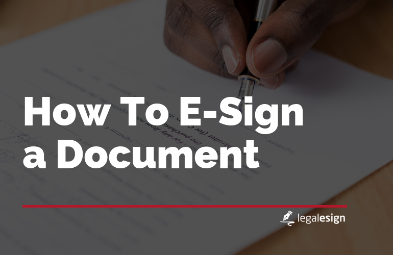 How to e-sign a document
