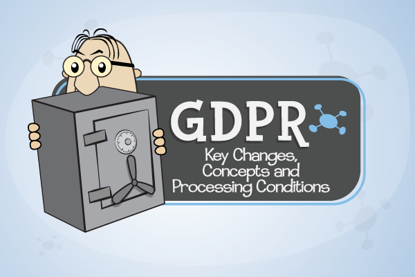 Gdpr_key_changes__concepts_and_processing_conditions_-_thumbnail