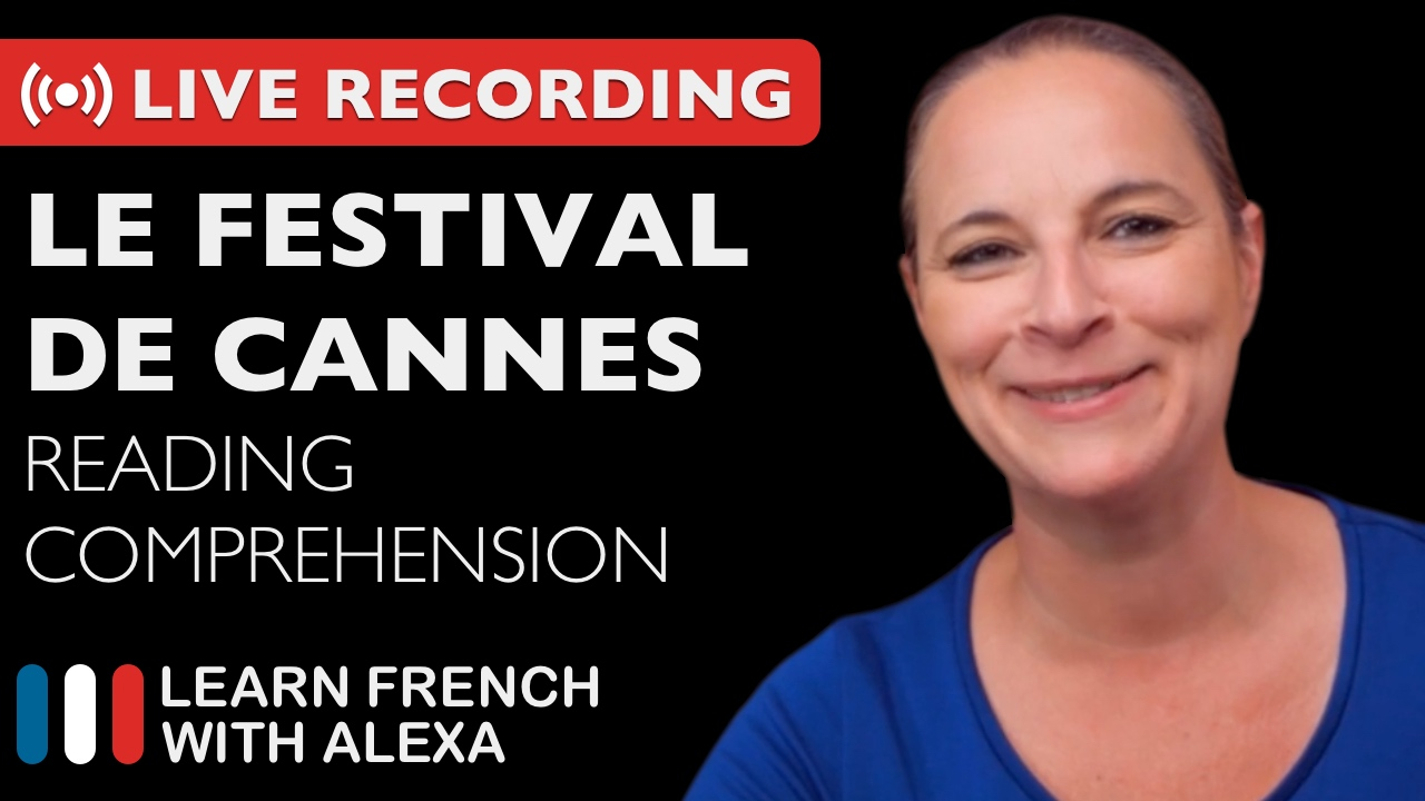 Le Festival de Cannes - Reading Comprehension - May 16, 2019