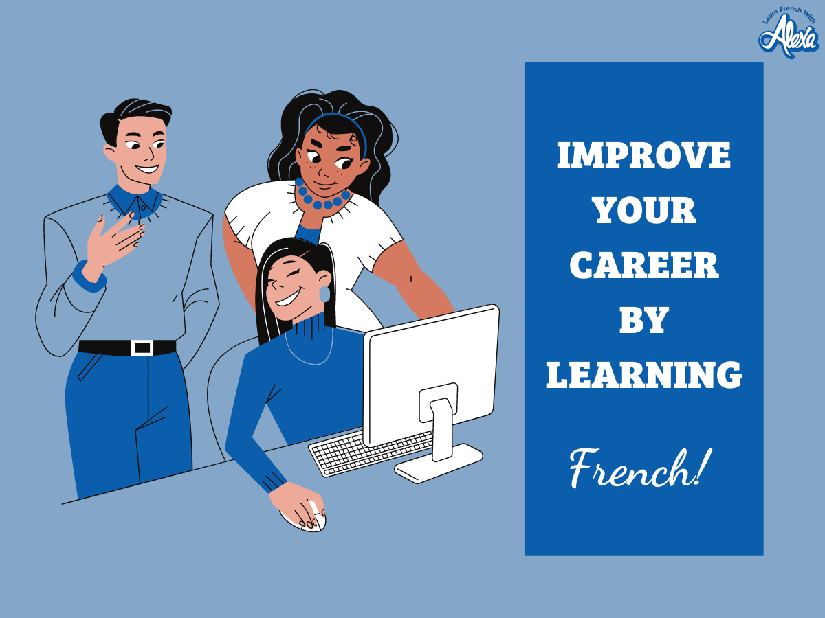 LFWA_benefits of learning french_career choices_french language_learn french with alexa_3