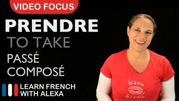 Prendre (to take) - French verb past tense