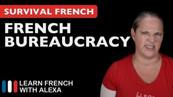 Survival French: French bureaucracy