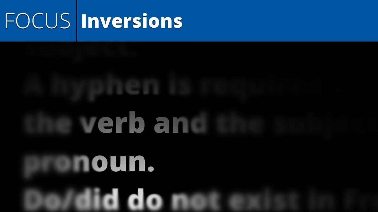 Inversions (lesson focus)