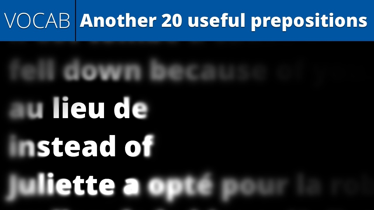 Another 20 useful prepositions (vocab.)