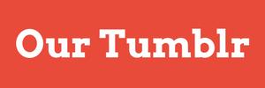 Our Tumblr