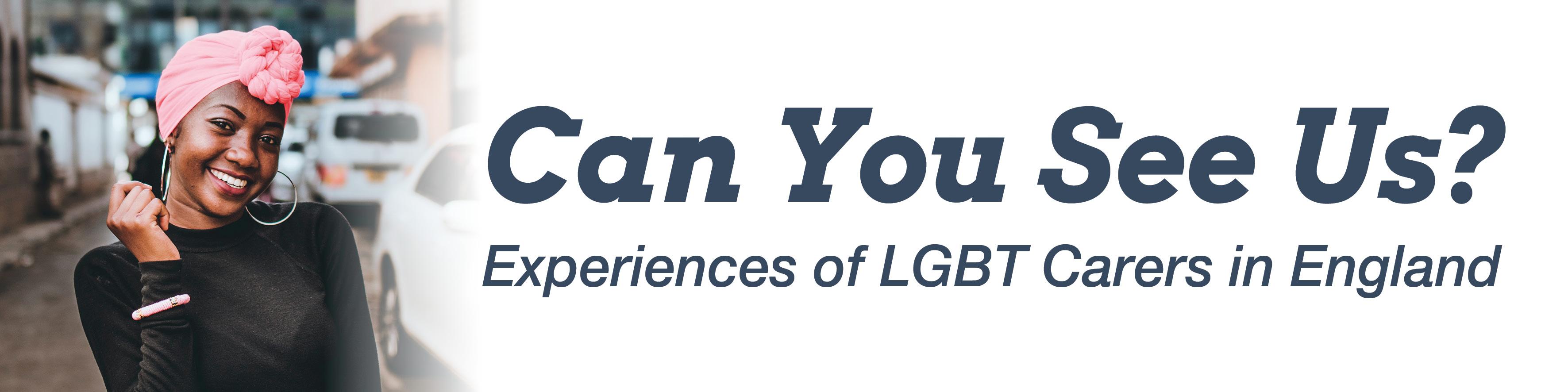 Can You See Us? - Experiences of LGBT Carers in England