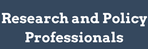 research and policy professionals
