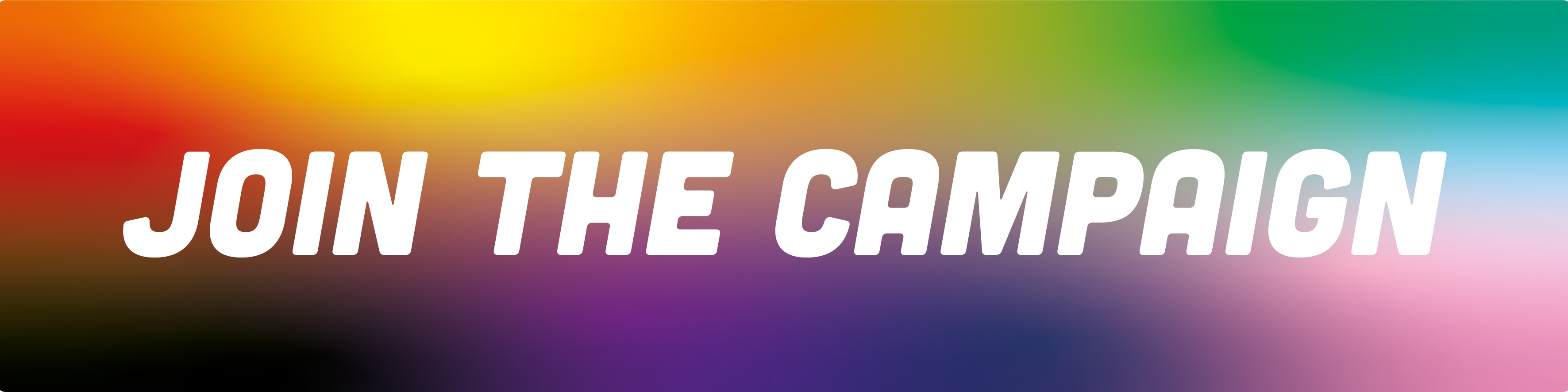 """Image of a rainbow gradient with the text """"Join the campaign"""" on"""