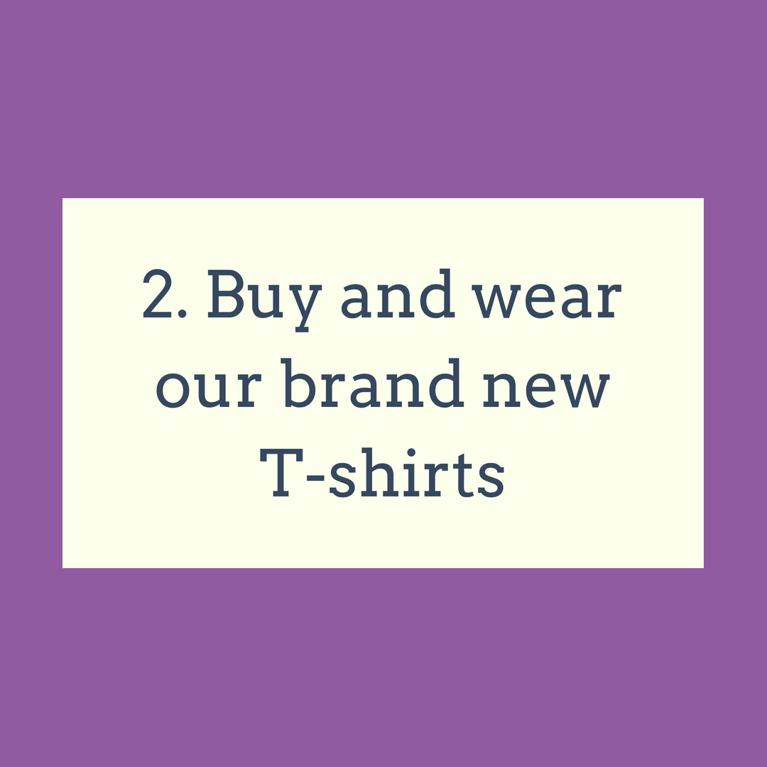 Buy and wear our brand new T-shirts