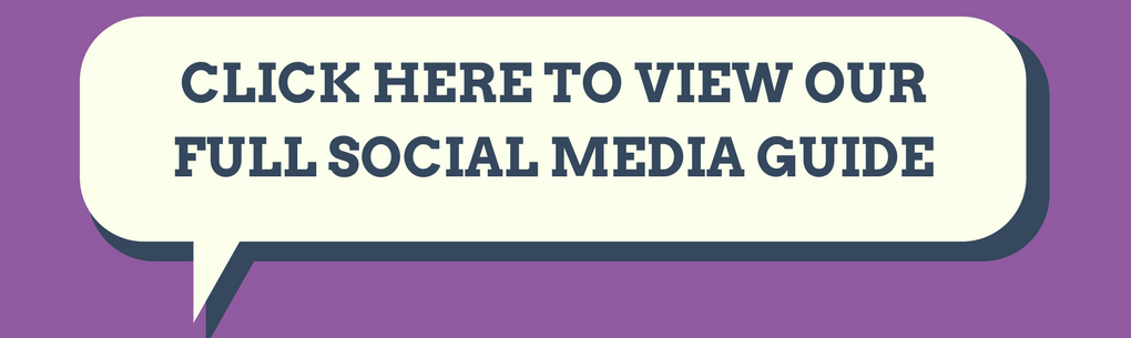 Click here to view our full social media guide