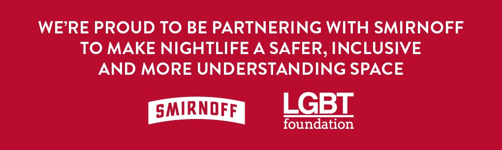 We're proud to be collaborating with Smirnoff to make nightlife a safer, inclusive and more understanding space.