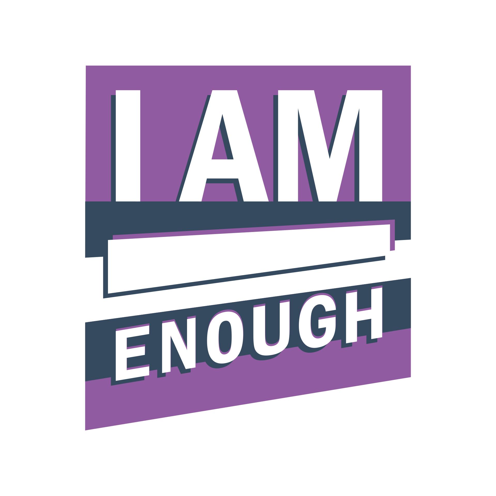 I am enough